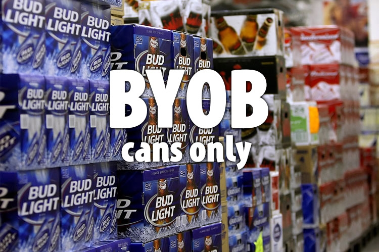 BYOB!  Cans only please!